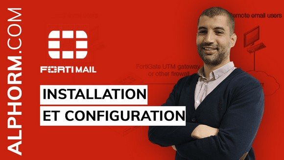FortiMail - Installation et Configuration 2020