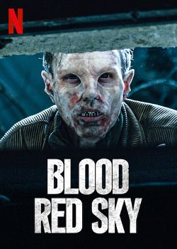 Blood Red Sky FRENCH WEBRIP 2021