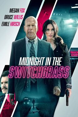 Midnight In The Switchgrass FRENCH DVDRIP 2021
