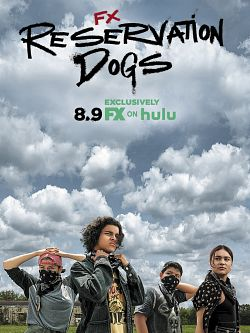 Reservation Dogs S01E01 FRENCH HDTV