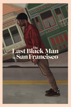 The Last Black Man in San Francisco FRENCH DVDRIP 2021