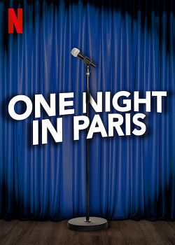 One Night In Paris FRENCH WEBRIP 2021