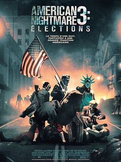 American Nightmare 3: Élections (The Purge) FRENCH BluRay 1080p 2016