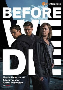 Before We Die Saison 1 FRENCH HDTV