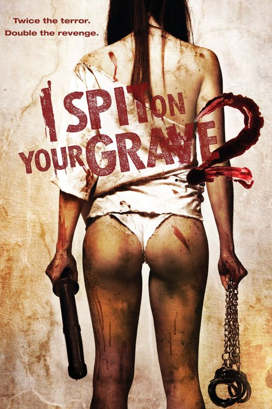 I Spit on Your Grave 2 FRENCH HDLight 1080p 2013