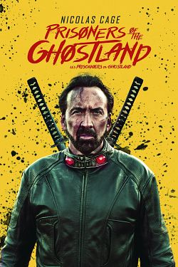 Prisoners of the Ghostland FRENCH WEBRIP 2021