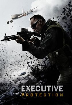 Mission : Executive Protection FRENCH WEBRIP 2020